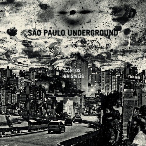 "São Paulo Underground, ""Olhaluai"" from 'Cantos Invisíveis' (out 10.14.1016 on Cuneiform Records)"