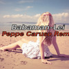 Babaman-Lei (Peppe Caruso Remix)**free download**