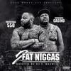 2 Fat Niggas (550 x Casino) - Problems Ft 21 Savage