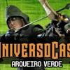 UniversoCast 52 - Arqueiro Verde
