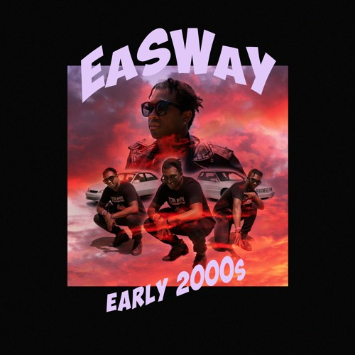 Early 2000s (Prod. by BirdieBands)