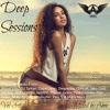 Deep Sessions - Vol 34 # 2016 | Vocal Deep House Music ★ Mix by Abee