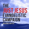 The Love of Christ and the Hatred of the World, Part 12 (Just Jesus Evangelistic Campaign, Day 259)