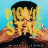 MI CASA x EDDY KENZO - Movie Star [CLIP]