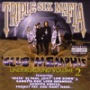 Three 6 Mafia - Blow A Niggaz Azz Off