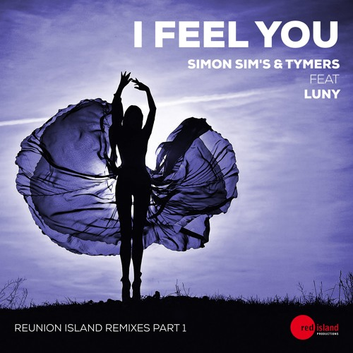 Simon Sim's & Tymers Feat Luny - I Feel You (Blaise Remix Preview)30.09.16 On Beatport Exclusivity