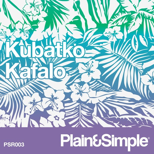 Kubatko - Kafalo - PSR003 Preview