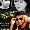 Janam Samjha Karo (Remix)