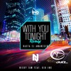 Nicky Jam Ft Kid Ink With You Tonight Hasta El Amanecer Edit Kriss Diaz Mp3