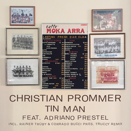 Christian Prommer - Tin Man Feat. Adriano Prestel (Original Mix) by compost