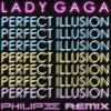 LADY GAGA - Perfect Illusion (Philipee Remix) [Deep/Future House]