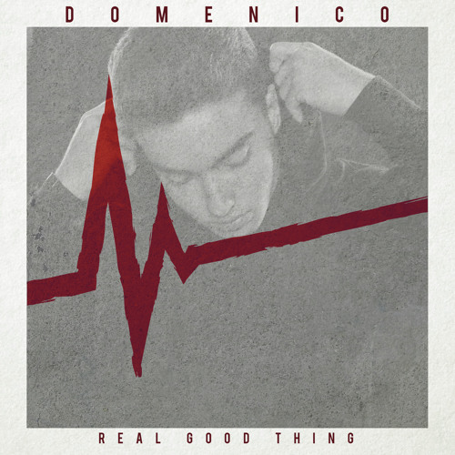 DOMENICO - Real Good Thing