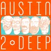 Austin2Deep Episode 10 - Fear The Coughing George