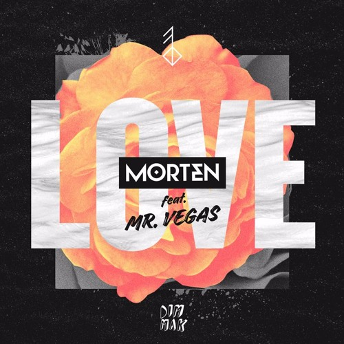 MORTEN - Love ft. Mr. Vegas