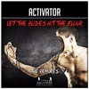 Activator - Let The Bodies Hit The Floor (Dark Intentions Remix) OUT NOW!!