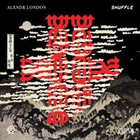 Alxndr London - Shuffle
