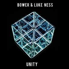 Bower & Luke Ness- Unity (Original Mix)