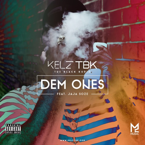 Dem Ones (Feat. Jaja Soze)