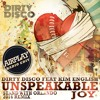 Dirty Disco Feat Kim English - Unspeakable Joy (Stand With Orlando Airplay Edit)