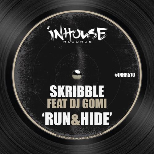 Skribble feat. DJ Gomi - Run & Hide (Original Mix)
