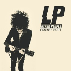Lp - Other People ( Sergio T Remix )