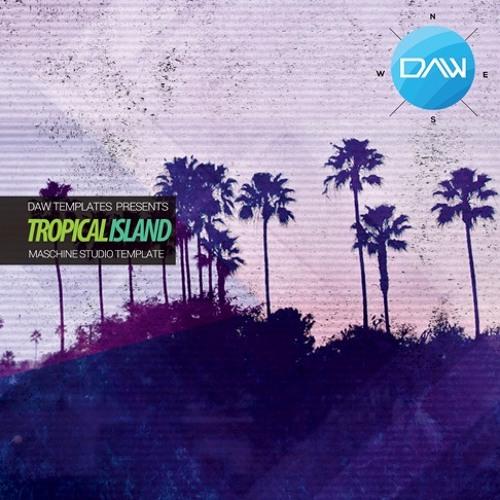 Tropical Island Maschine Studio DAW Template