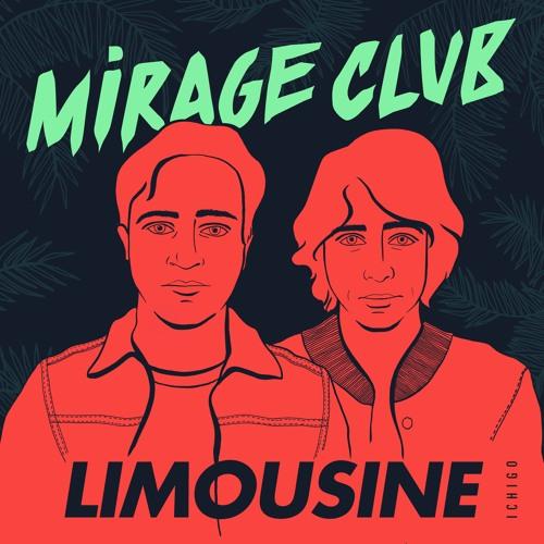 [ICH003] Mirage Club - Limousine EP