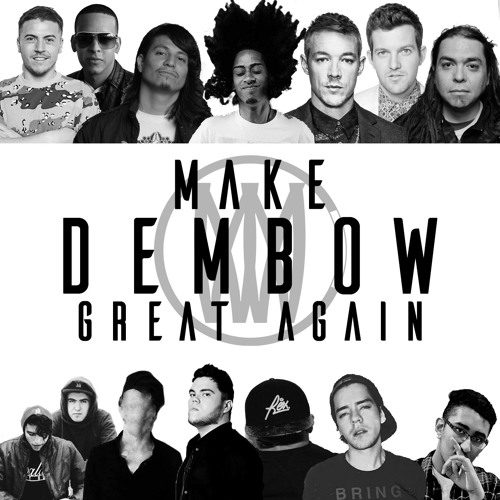 Make Dembow Great Again EP