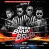 Bulova ft Lirico En La Casa ft Musicologo ft Secreto - Brum Brum Brum (Official Remix)