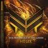 SICK INDIVIDUALS x Holl & Rush - Helix [Out Now]