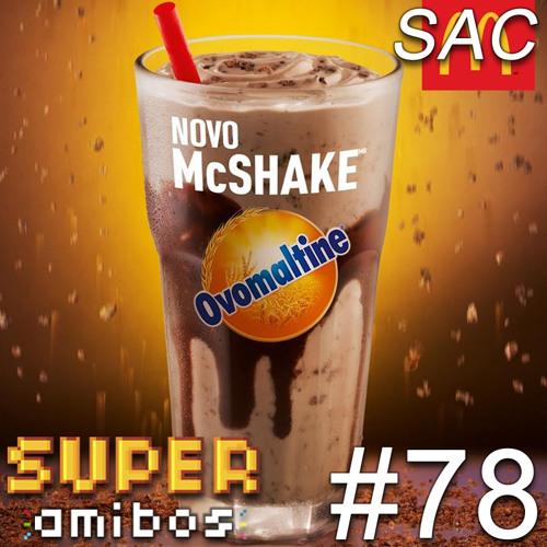 SAC 78 - Milk Shake Wars