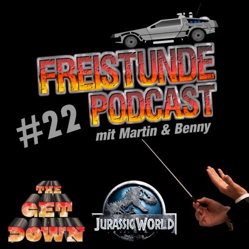 Freistunde #22 - The Get Down, Jurassic World, Top 5 Main Themes