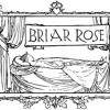 Briar Rose, the original Sleeping Beauty