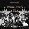 Dj Gold Reggaeton Mix Vol.1 (2016)