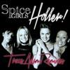 Holler (Trace Adam Club Mix) - Spice Girls