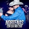 Nortenas Con Sax Mix Septiembre | Instagram: @DjTrochezATX