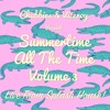 Summertime All The Time Volume 3 - Live From Splash House