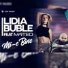 Lidia Buble Feat. Matteo - Mi - E Bine