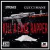 Stitches Feat. Gucci Mane - Kill A Fake Rapper (Young Jeezy Diss) #TMI #FuckAJob