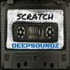 Deepsoundz #33  //Scratch//