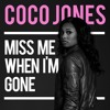 Coco Jones - Miss Me When I_m Gone - Newesttrack.com