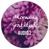 Morning Gratitude 2