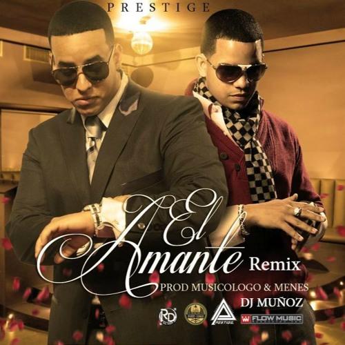 Daddy Yankee Ft J Alvarez El Amante Dj Muñoz Remix By Dj Muñoz
