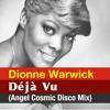 Dionne Warwick - Déjà Vu (Cosmic Disco Mix) - 128kbps