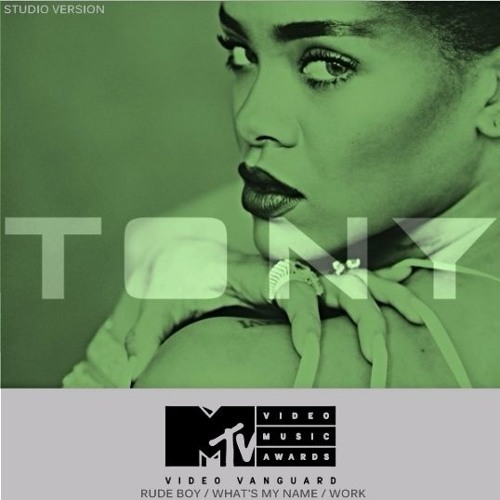 Rihanna Second Medley Vmas 2016 Studio Version By Tony Pepper Free Listening On Soundcloud