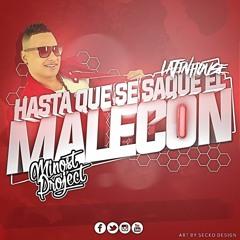 Jacob Forever - Hasta Que Se Saque El Malecon (Minost Project Latin House Remix)