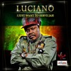 Luciano - I Just Want To Serve Jah(La Familia West Productions)#Reggae 2016