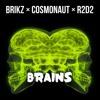 """COSMONAUT X R2D2 X BRIKZ - BRAINS [FREE DOWNLOAD]  (CLICK """"FREE!!!"""")"""
