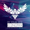 GENERIX - By Your Side (Original Mix) [Free Download]