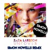 Zara Larsson - Uncover ( Simon Nowells Remix ) [Free Download]